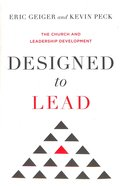 Designed to Lead: The Church and Leadership Development Hardback