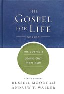 The Gospel & Same-Sex Marriage (Gospel For Life Series) Hardback