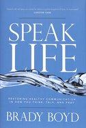 Speak Life Paperback