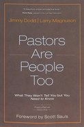 Pastors Are People Too Paperback