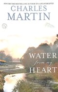 Water From My Heart Paperback