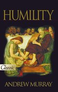 Humility (Pure Gold Classics Series) eBook