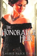 The Honorable Heir Paperback