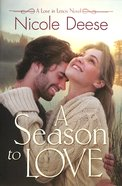A Season to Love (Love In Lenox Series) Paperback