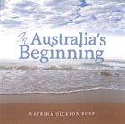 In Australia's Beginning Paperback