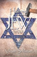 Hatred of the Jew Paperback