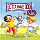 Devotional For Boys (Ages 4-7) (Gotta Have God Series) Hardback