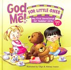 My First Devotional For Toddler Girls Ages 2-3 (God And Me For Little Ones Series) Hardback