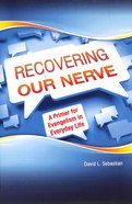 Recovering Our Nerve Paperback