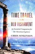 Time Travel to the Old Testament Paperback