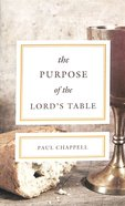 The Purpose of the Lord's Table Booklet