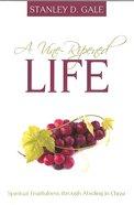 A Vine-Ripened Life Paperback