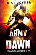 Preparing For the Greatest Event of All Time (#01 in Army Of The Dawn Series) Paperback