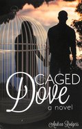 Caged Dove Paperback