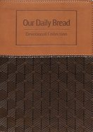 Devotional Collection (Brown) (Our Daily Bread Series) Imitation Leather