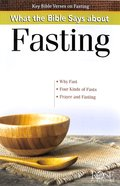 What the Bible Says About Fasting (Rose Guide Series)