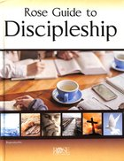 Rose Guide to Discipleship Hardback
