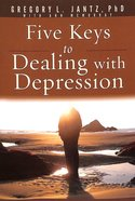 5 Keys For Dealing With Depression Paperback
