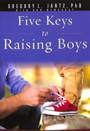 5 Keys to Raising Boys Paperback