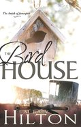 Birdhouse (#03 in Amish Of Jamesport Series)