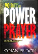 90 Days of Power Prayer Hardback