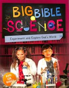 Big Bible Science: Experiement With and Explore God's World Paperback