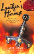 Lucifer's Harvest (#09 in Hugh De Singleton Surgeon Series) Paperback