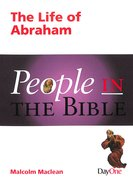 The Life of Abraham (People In The Bible Series) Paperback