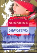 Sunshine & Snowstorms (#03 in The Syding Adventures Series)