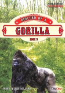 Rescued By a Gorilla (#03 in From Disgrace To Honour Series) Paperback