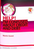 I'm Confused About Credit and Debt (Help! Series (Dayone)) Booklet