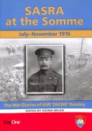 Sasra At the Somme: July-November 1916 Paperback