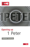 1 Peter (Opening Up Series) Paperback