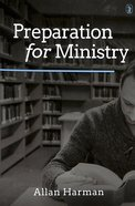 Preparation For Ministry Paperback