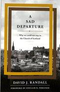 A Sad Departure Paperback