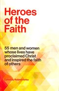 Heroes of the Faith Paperback