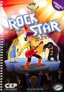 Rock Star: How to Have Life - and Life to the Full (Director's Pack) (Kids @ Club Series) Spiral