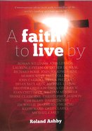 A Faith to Live By Paperback