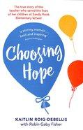 Choosing Hope Paperback