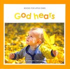 God Hears (Books For Little Ones Series) Paperback