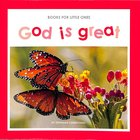 God is Great (Books For Little Ones Series) Paperback