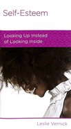 Self-Esteem (Women To Women Mini Books Series) Booklet