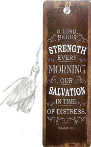 Bookmark With Tassel: Finishing Strong: O Lord, Be Our Strength, (Beige/tan)