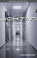 The Facility (#02 in Joktan Series)