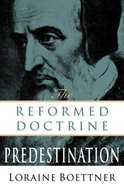 Reformed Doctrine of Predestination Paperback