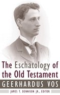 The Eschatology of the Old Testament Paperback