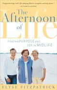 The Afternoon of Life Paperback
