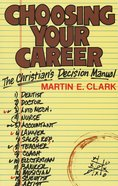 Choosing Your Career Paperback