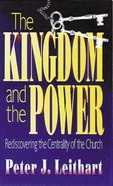 The Kingdom and the Power Paperback