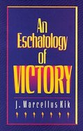 An Eschatology of Victory Paperback